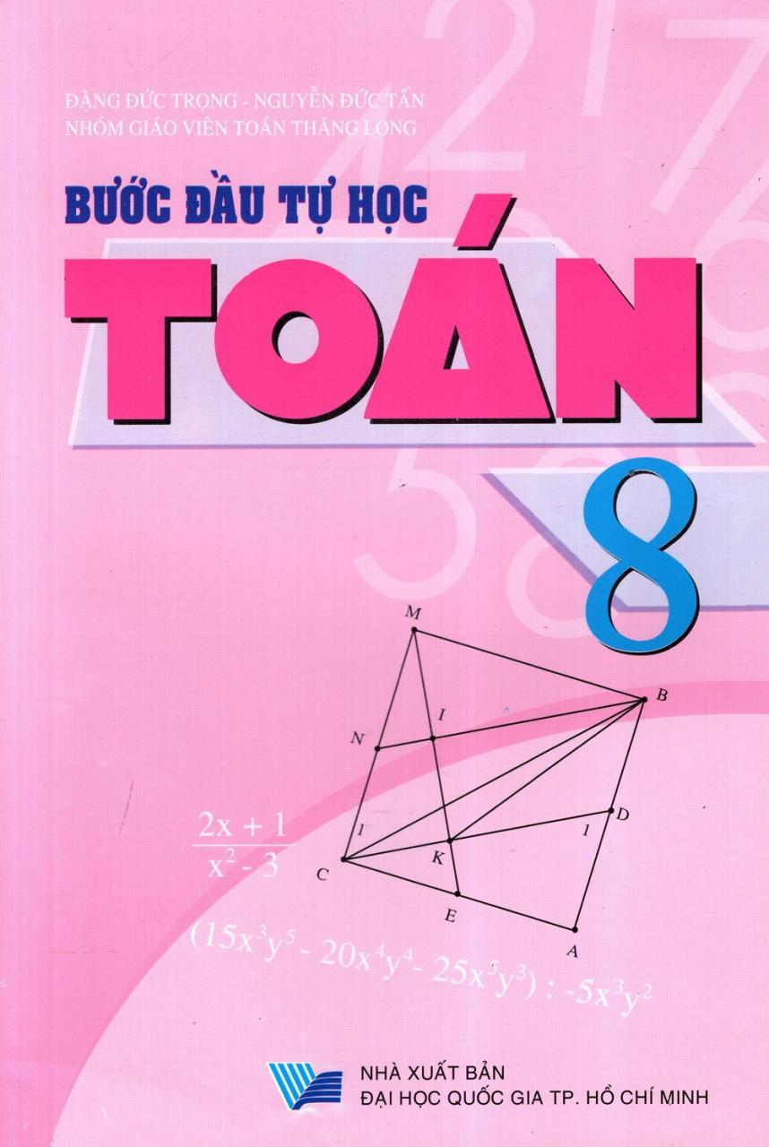 Những sách bí mật giúp các bạn học giỏi toán lớp 8
